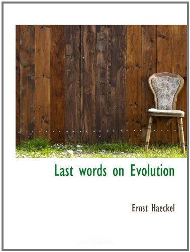 Last words on Evolution