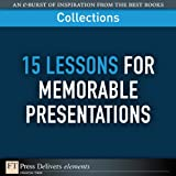 img - for FT Press Delivers: 15 Lessons for Memorable Presentations book / textbook / text book