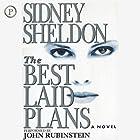 The Best Laid Plans: A Novel Hörbuch von Sidney Sheldon Gesprochen von: John Rubenstein