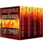 GUNSMOKE AND MUSTANGS: The Louis L'Am...