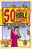 img - for 50 Craziest Bible Stories book / textbook / text book