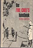 img - for The Fire Chief's Handbook, Third Edition book / textbook / text book