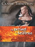 img - for The Defiant Mistress book / textbook / text book