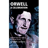 Orwell: A Celebration (Oberon Modern Plays)by Dominic Cavendish