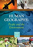 Human Geography: People and the Environment , 2 Volume Set