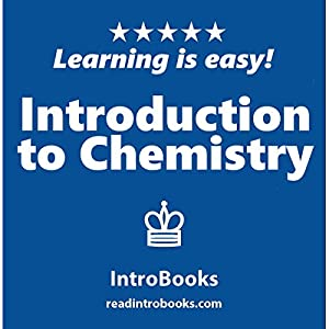 Introduction to Chemistry Audiobook