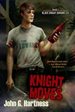 Knight Moves with Bonus Content (Black Knight Chronicles)