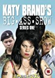 Katy Brand's Big Ass Show - Series 1 [DVD]