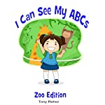 I Can See My ABC's: Zoo Edition | Tony Rehor