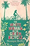 """The White Woman on the Green Bicycle"" av Monique Roffey"