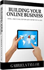 The Ultimate Guide To Building And Marketing Your Online Business With Free Tools ((Internet Marketing, Social Media for Profit, Web 2.0, Web Marketin
