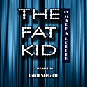 The Fat Kid Audiobook by Mark A. Roeder Narrated by Paul Stefano