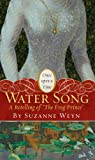 """Water Song: A Retelling of """"The Frog Prince"""" (Once Upon a Time (Simon Pulse))"""