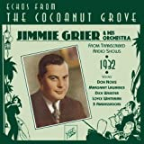 Echoes from the Cocoanut Groveby Jimmie Grier