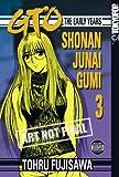 GTO: The Early Years -- Shonan Junai Gumi Volume 3 (1598162969) by Fujisawa, Tohru