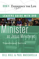 Minister as Jesus Ministered with Leader's Guide and DVD, Transformed Service