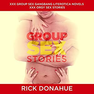 Group Sex Stories, XXX Group Sex Gangbang Audiobook