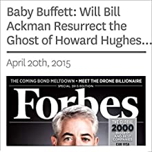 Baby Buffett: Will Bill Ackman Resurrect the Ghost of Howard Hughes and Build a Corporate Empire? (       UNABRIDGED) by Antoine Gara Narrated by Ken Borgers