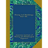 Mining And Metallurgy, Issue 160...
