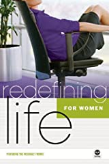 Redefining Life - for Women