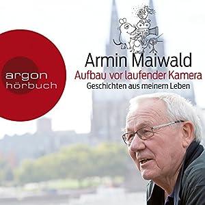 Aufbau vor laufender Kamera Audiobook