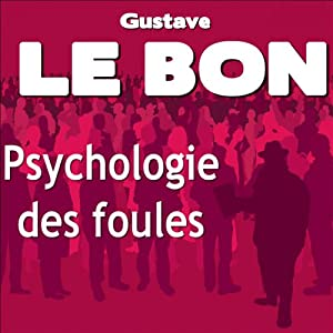 Psychologie des foules Audiobook