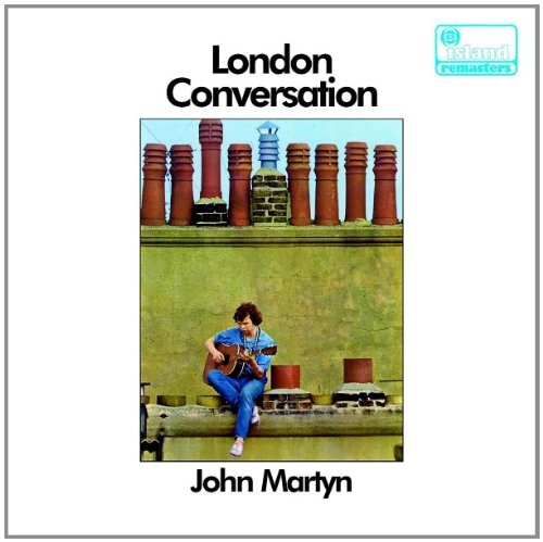 John Martyn (London Conversation/The Tumbler) | Steve ...