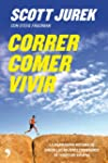 Correr, comer, vivir: La inspiradora...