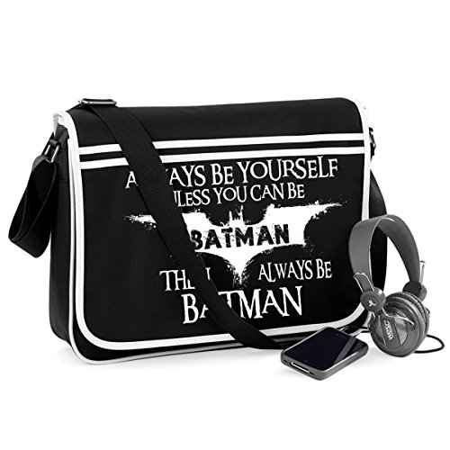 Always Be Batman-Unisex Funny Jokes Sayings Novelty Bagbase Retro Messenger Bag at Gotham City Store