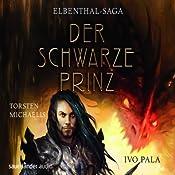 Der Schwarze Prinz (Elbenthal-Saga 2) | Ivo Pala