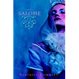 Salome ~ Beatrice Gormley