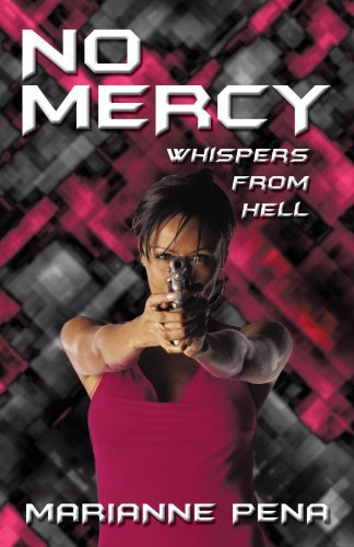 No Mercy: Whispers from Hell by Marianne Pena (2010-03-15)