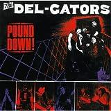 echange, troc Del Gators - Pound Down