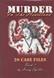 img - for Murder in the Heartland: 20 Case Files, Book 1 book / textbook / text book
