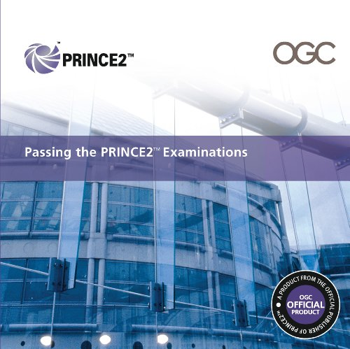 Cabinet Office - Passing the PRINCE2™ Examinations 2009 Edition