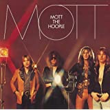 Mott ~ Mott the Hoople