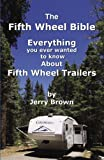 The Fifth Wheel Bible (0741438399) by Jerry Brown
