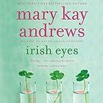 Irish Eyes: Callahan Garrity Mystery, Book 8 | Mary Kay Andrews