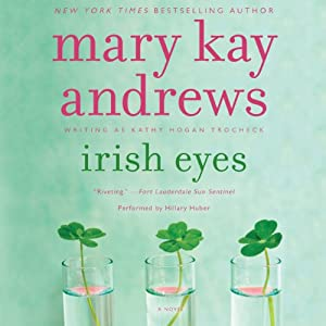 Irish Eyes: Callahan Garrity Mystery, Book 8 | [Mary Kay Andrews]