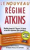 Le Nouveau régime Atkins de Eric C. Westman (2011) Broché