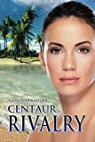 img - for Centaur Rivalry (Touched) book / textbook / text book
