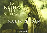 La reina sin nombre (Trilogía El Sol de..