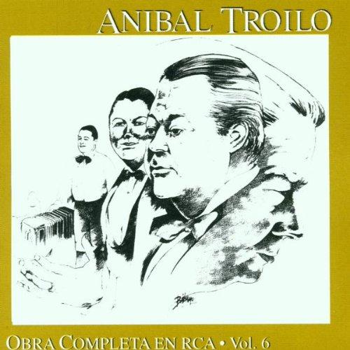 Anibal Troilo - Obra Completa Vol 6 - Zortam Music