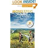 Moselsteig. Das große Buch mit allen 24 Etappen plus Rundwege