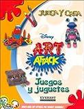 Juegos y Juguetes (Juega y Crea Disney Art Attack) (Spanish Edition)