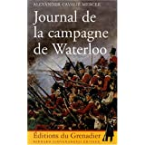 Journal de la campagne de Waterloopar Alexander Cavali� Mercer