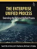 The Enterprise Unified Process: Extending the Rational Unified Process (0131914510) by Ambler, Scott