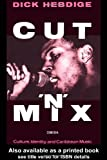 Cut `n' Mix: Culture, Identity and Caribbean Music (Comedia) (0415058759) by Dick Hebdige