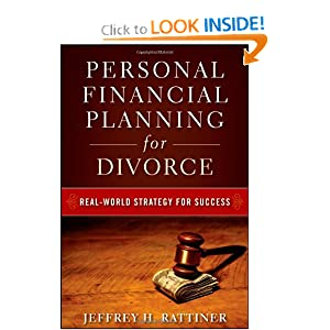 Personal Financial Planning for Divorce: Jeffrey H. Rattiner: 9780470482049: Amazon.com: Books