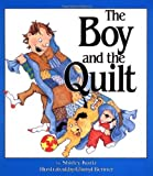 img - for By Shirley Kurtz The Boy and the Quilt [Paperback] book / textbook / text book